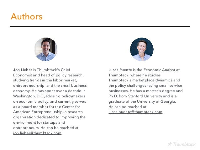 Authors Jon Lieber is Thumbtack's Chief Economist and head of policy research, studying trends in the labor market, entrep...
