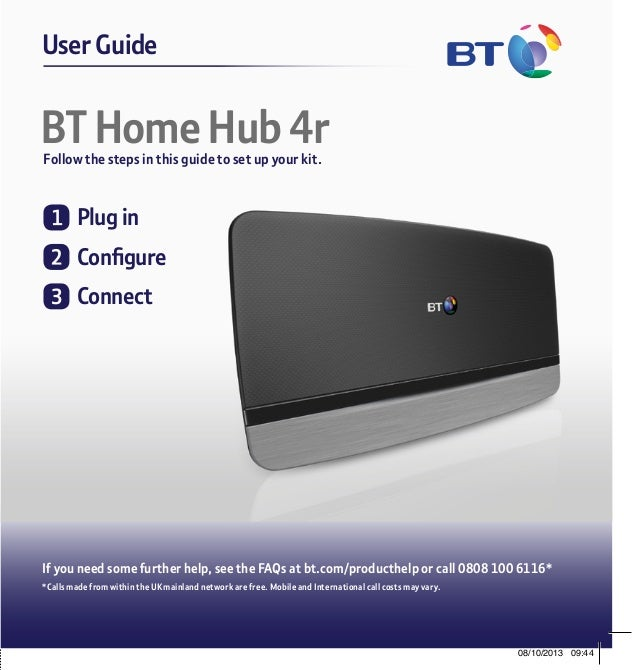 BT Home Hub 4rFollow the steps in this guide to set up your kit. User GuideGeneral Information How to recycle your equipme...