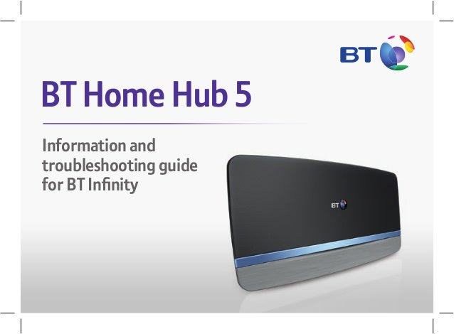 Information and troubleshooting guide for BT Infinity BT Home Hub 5