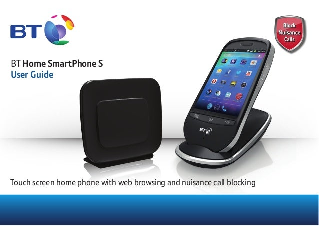 BT Home SmartPhone S User Guide Touch screen home phone with web browsing and nuisance call blocking