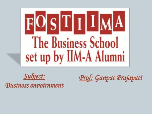 Subject: Business envoirnment Prof: Ganpat Prajapati