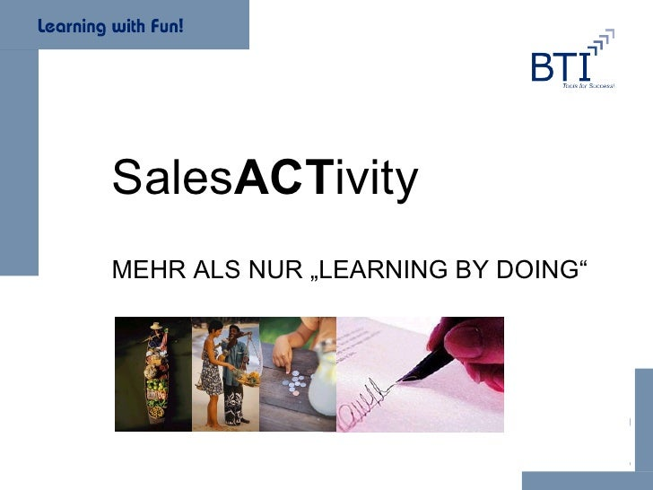 "Sales ACT ivity  MEHR ALS NUR ""LEARNING BY DOING"""