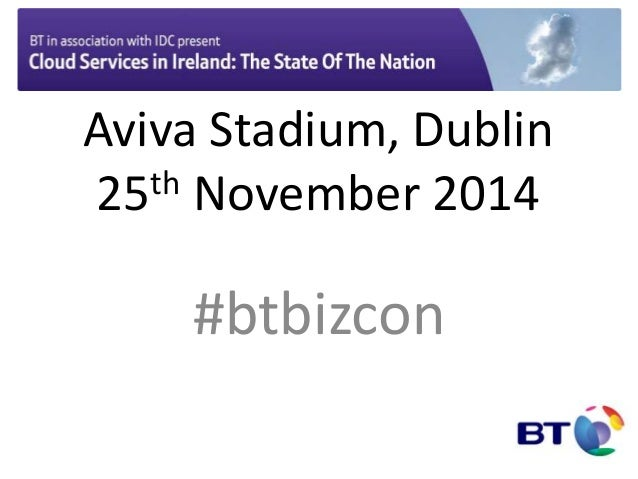 Aviva Stadium, Dublin  25th November 2014  #btbizcon