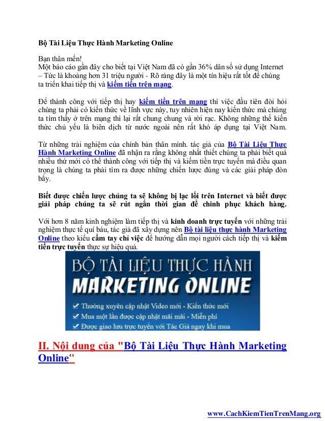 Bộ Tài Liệu Thực Hành Marketing OnlineBạn thân mến!Một báo cáo gần đây cho biết tại Việt Nam đã có gần 36% dân số sử dụng ...