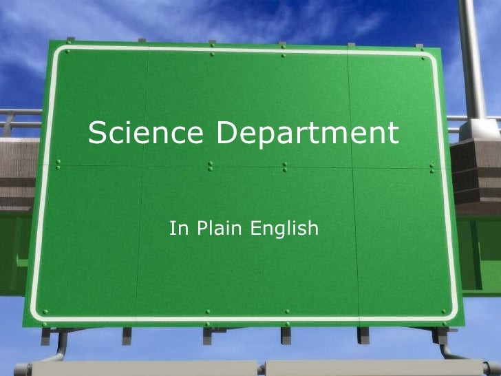 Science Department      In Plain English