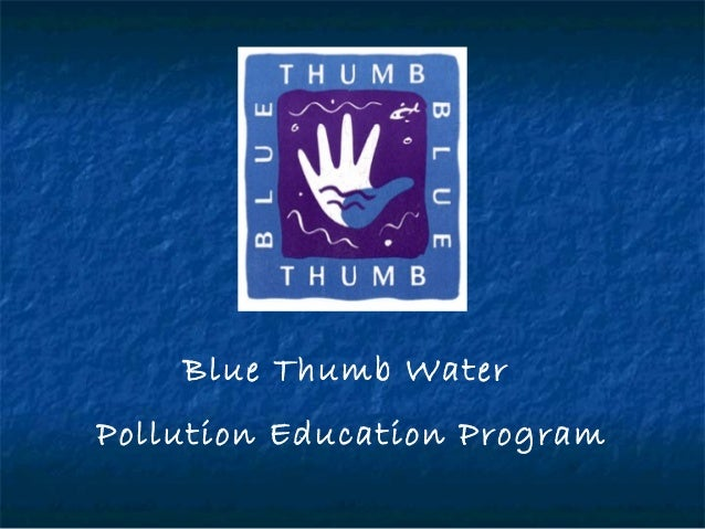 Blue Thumb Water Pollution Education Program