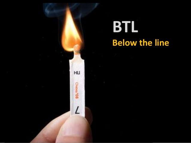 BTLBelow the line