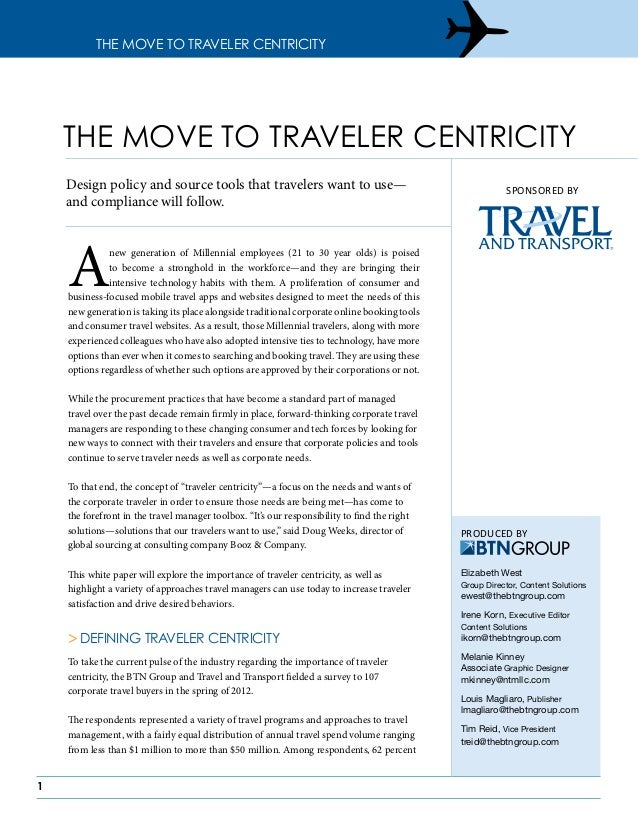 1 The Move to Traveler Centricity Anew generation of Millennial employees (21 to 30 year olds) is poised to become a stron...