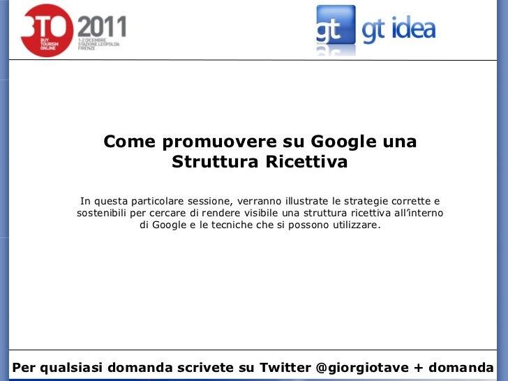 Come promuovere su Google una Struttura Ricettiva In questa particolare sessione, verranno illustrate le strategie corrett...