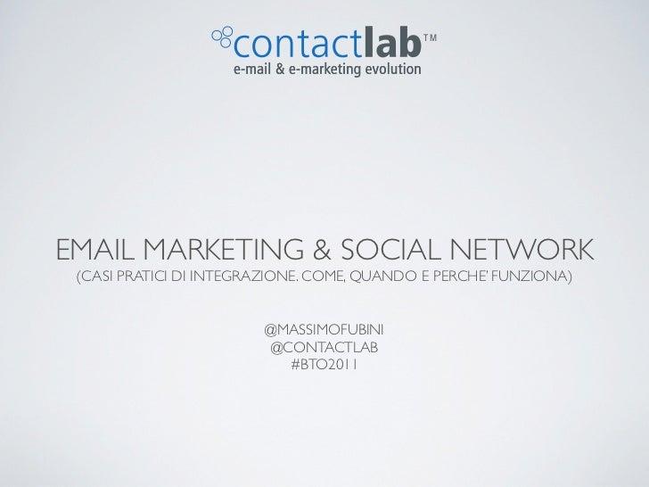 TMEMAIL MARKETING & SOCIAL NETWORK (CASI PRATICI DI INTEGRAZIONE. COME, QUANDO E PERCHE' FUNZIONA)                        ...