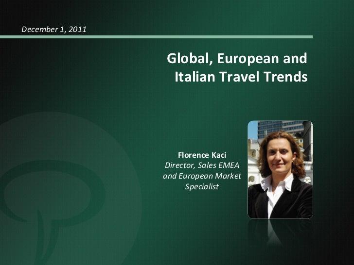 December 1, 2011                                                           Global, European and       ...