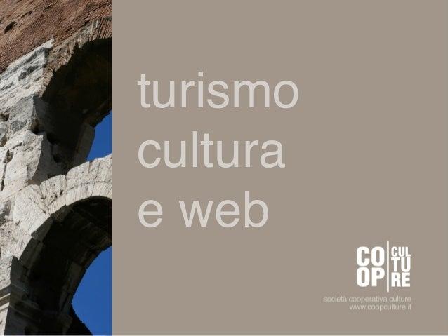 turismo!cultura !e web!