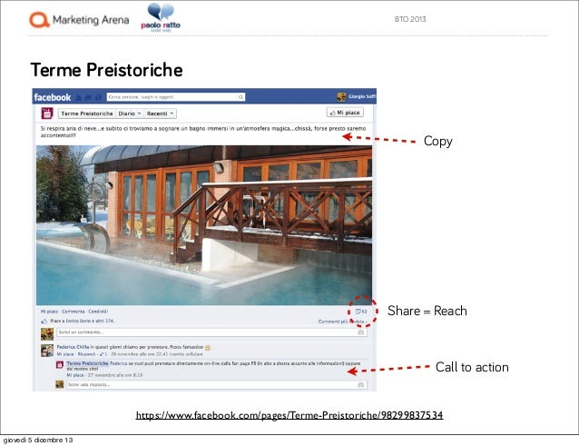BTO 2013  Terme Preistoriche  Copy  Share = Reach  Call to action https://www.facebook.com/pages/Terme-Preistoriche/982998...