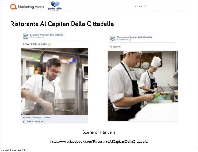 BTO 2013  Ristorante Al Capitan Della Cittadella  Scene di vita vera https://www.facebook.com/RistoranteAlCapitanDellaCitt...