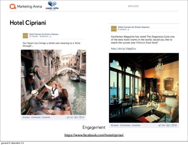 BTO 2013  Hotel Cipriani  Engagement https://www.facebook.com/hotelcipriani giovedì 5 dicembre 13