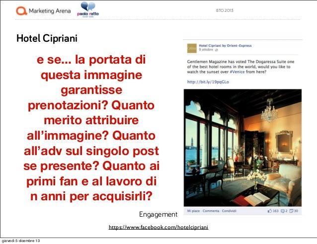 BTO 2013  Hotel Cipriani  e se... la portata di questa immagine garantisse prenotazioni? Quanto merito attribuire all'imma...