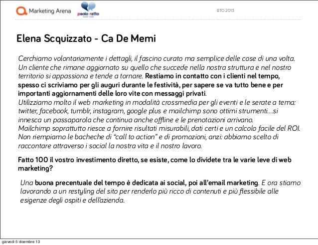 BTO 2013  Elena Scquizzato - Ca De Memi Cerchiamo volontariamente i dettagli, il fascino curato ma semplice delle cose di ...