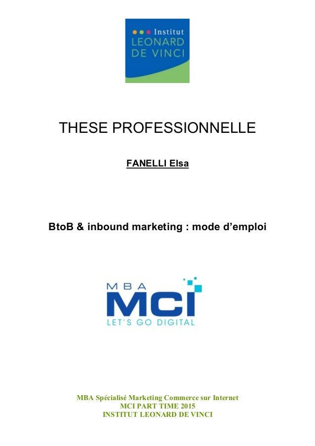 MBA Spécialisé Marketing Commerce sur Internet MCI PART TIME 2015 INSTITUT LEONARD DE VINCI THESE PROFESSIONNELLE FANELLI ...