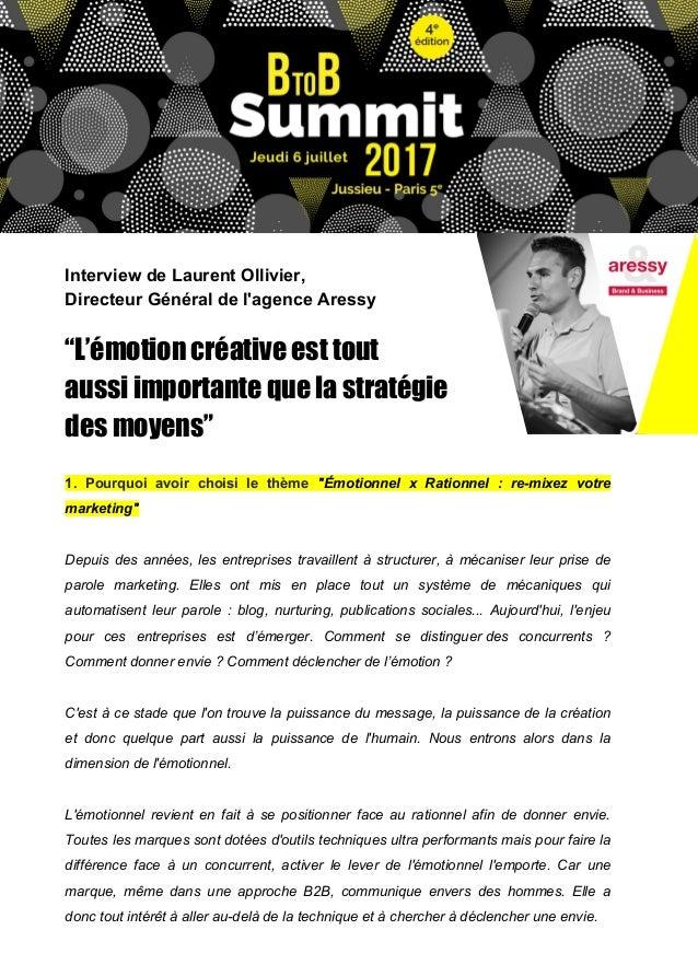 """Interview de Laurent Ollivier, Directeur Général de l'agence Aressy """"L'émotion créative est tout aussi importante que la s..."""