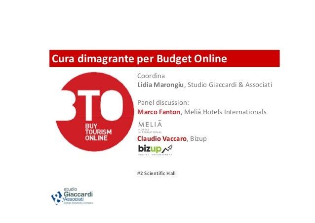 Cura dimagrante per Budget Online                Coordina                Lidia Marongiu, Studio Giaccardi & Associati     ...