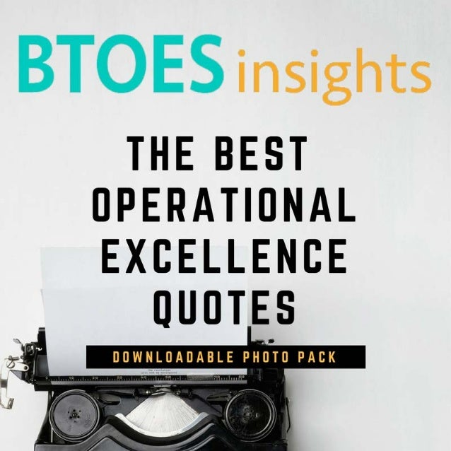 Operational Excellence Quotes To Inspire New Excellence Quotes