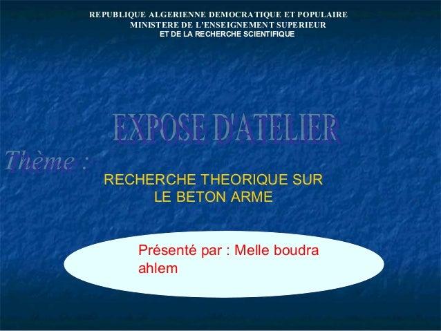 REPUBLIQUE ALGERIENNE DEMOCRATIQUE ET POPULAIRE MINISTERE DE L'ENSEIGNEMENT SUPERIEUR ET DE LA RECHERCHE SCIENTIFIQUE RECH...