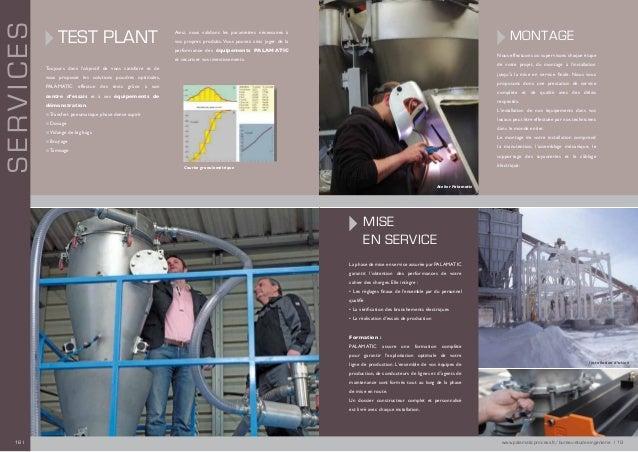 TEST PLANT Toujours dans l'objectif de vous satisfaire et de vous proposer les solutions poudres optimales, PALAMATIC effe...