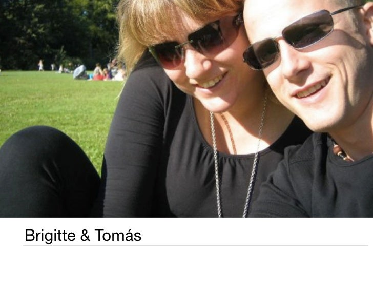 Brigitte & Tomás