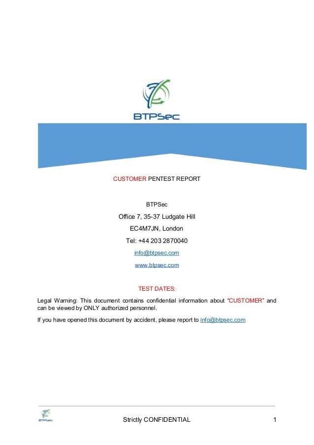 CUSTOMER PENTEST REPORT BTPSec Office 7 35 37 Ludgate Hill EC4M7JN