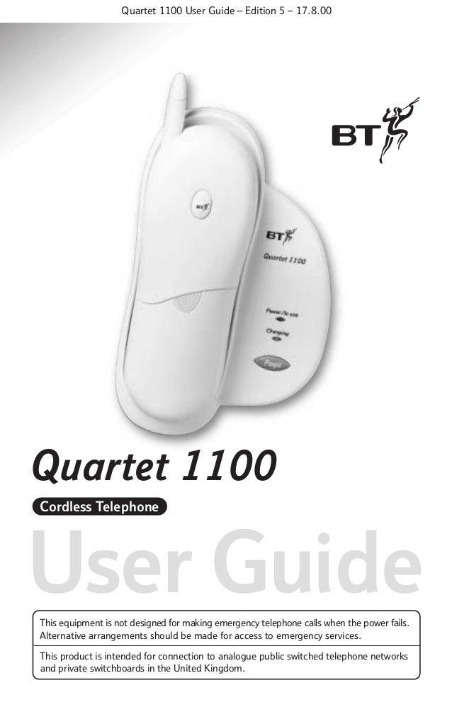 Quartet 1100 User Guide – Edition 5 – 17.8.00  Quartet 1100 Cordless Telephone  User Guide This equipment is not designed ...