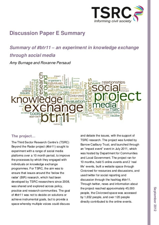 Discussion Paper E SummarySummary of #btr11 – an experiment in knowledge exchangethrough social mediaAmy Burnage and Roxan...