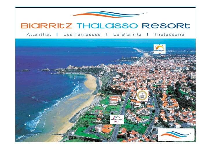 2 sites  Biarritz & Anglet Biarritz Situé prés de la plage de La Milady, l'Hôtel Le Biarritz*** et le Centre de Thalasso &...