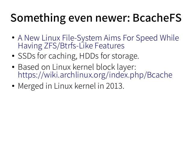 Bcachefs | Pics | Download |