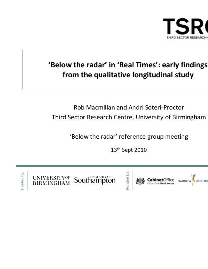 'Below the radar' in 'Real Times': early findings    from the qualitative longitudinal study         Rob Macmillan and And...