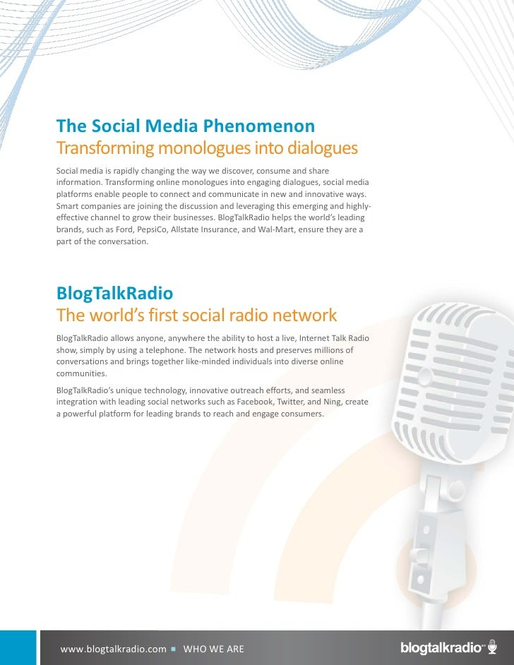 The Social Media Phenomenon Transforming monologues into dialogues Social media is rapidly changing the way we discover, c...