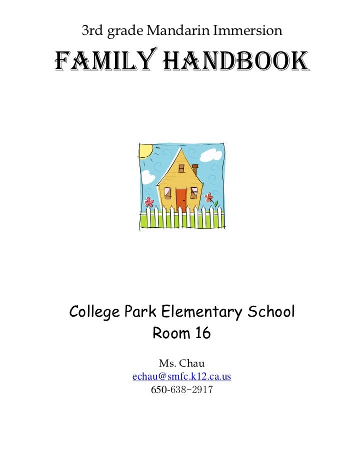 3rd grade Mandarin ImmersionFamily HandbookCollege Park Elementary School            Room 16              Ms. Chau        ...