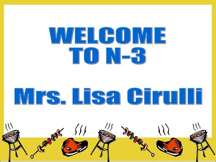 WELCOME  TO N-3 Mrs. Lisa Cirulli