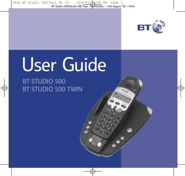 5464 BT Studio 500/Twin UG [3]  14/8/03  4:05 PM  Page 1  BT Studio 500/Studio 500 Twin – 3rd Edition – 14th August '03 – ...