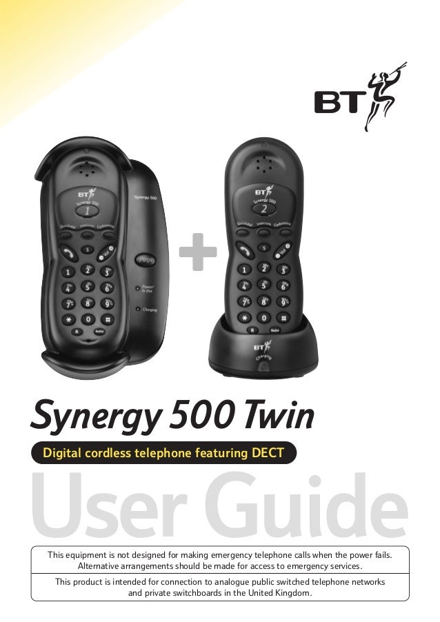 Synergy 500 Twin Digital cordless telephone featuring DECT  User Guide This equipment is not designed for making emergency...