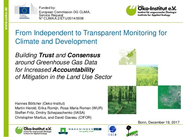 www.oeko.de From Independent to Transparent Monitoring for Climate and Development Building Trust and Consensus around Gre...