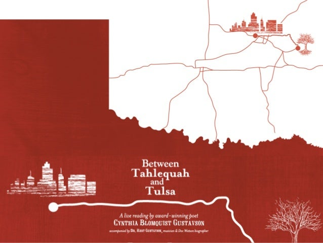 Between Tahlequah & Tulsa A Live Reading Cynthia Blomquist Gustavson with Dr. Kent Gustavson Woody Guthrie Center August 2...
