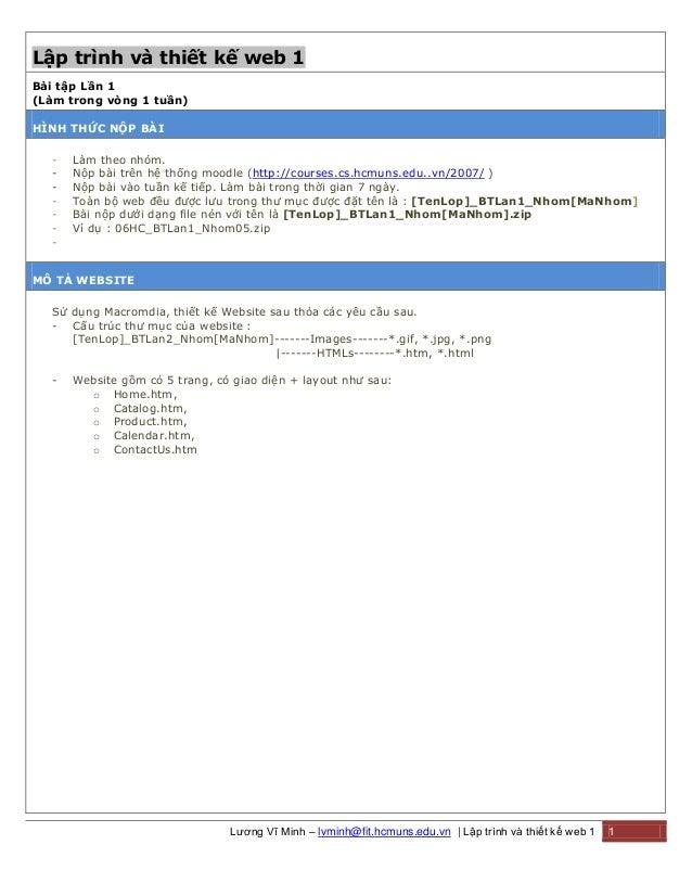 Lương Vĩ Minh – lvminh@fit.hcmuns.edu.vn | Lập trình và thiết kế web 1 1 Lập trình và thiết kế web 1 Bài tập Lần 1 (Làm tr...