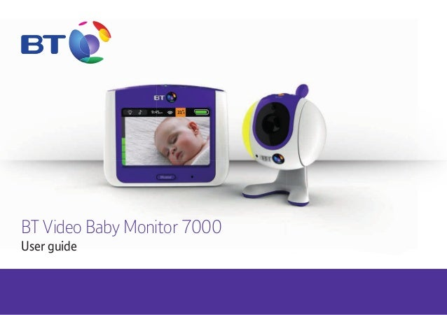 BT Video Baby Monitor 7000 User guide