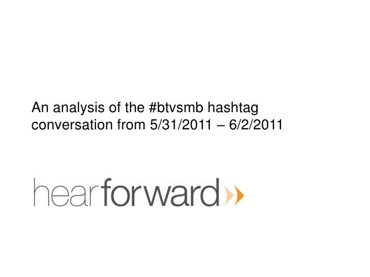 An analysis of the #btvsmbhashtagconversation from 5/31/2011 – 6/2/2011<br />