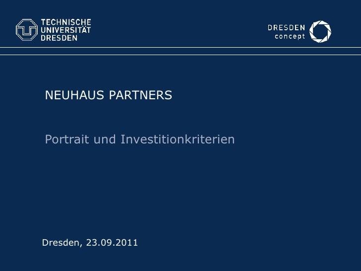 NEUHAUS PARTNERSPortrait und InvestitionkriterienDresden, 23.09.2011