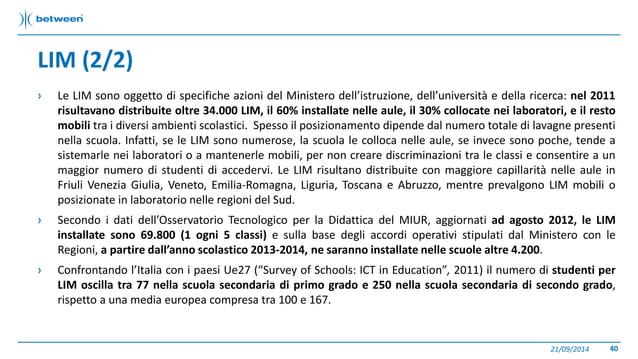 LIM (2/2)  › Le LIM sono oggetto di specifiche azioni del Ministero dell'istruzione, dell'università e della ricerca: nel ...