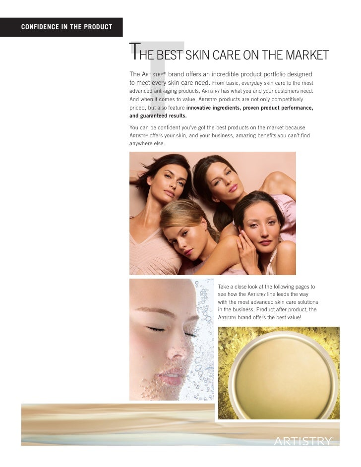 T ConfidenCe in the produCt                                The besT skin care on The markeT                             Th...
