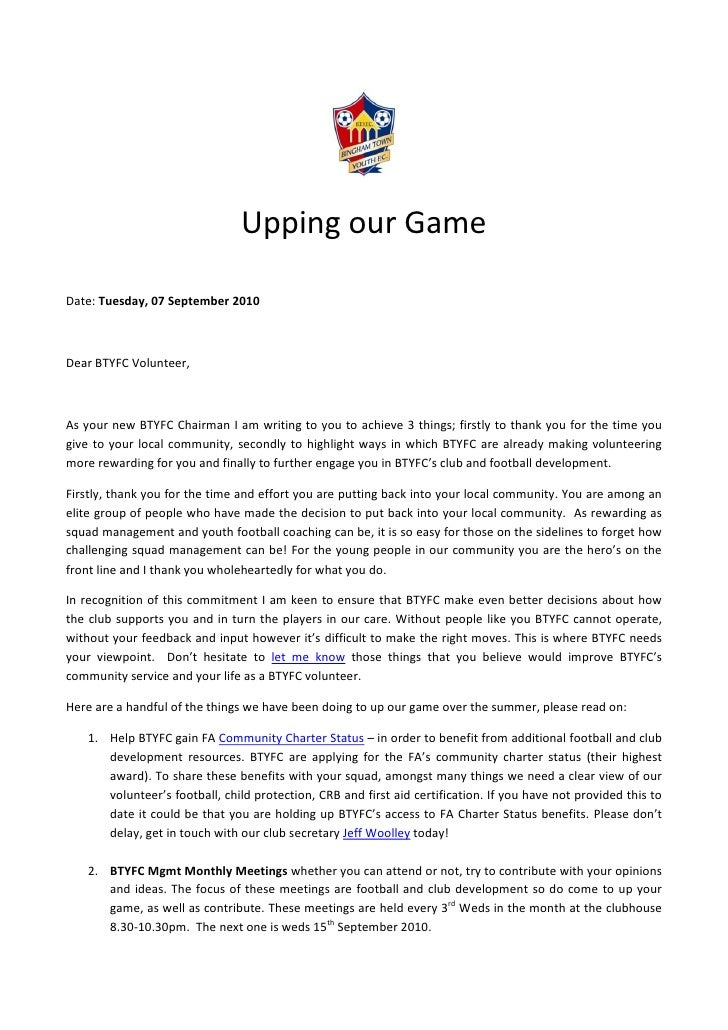 Upping our Game  Date: Tuesday, 07 September 2010    Dear BTYFC Volunteer,    As your new BTYFC Chairman I am writing to y...