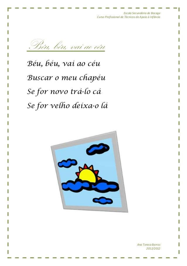 Escola Secundária de Bocage                    Curso Profissional de Técnicos de Apoio à InfânciaBéu, béu, vai ao céuBéu, ...