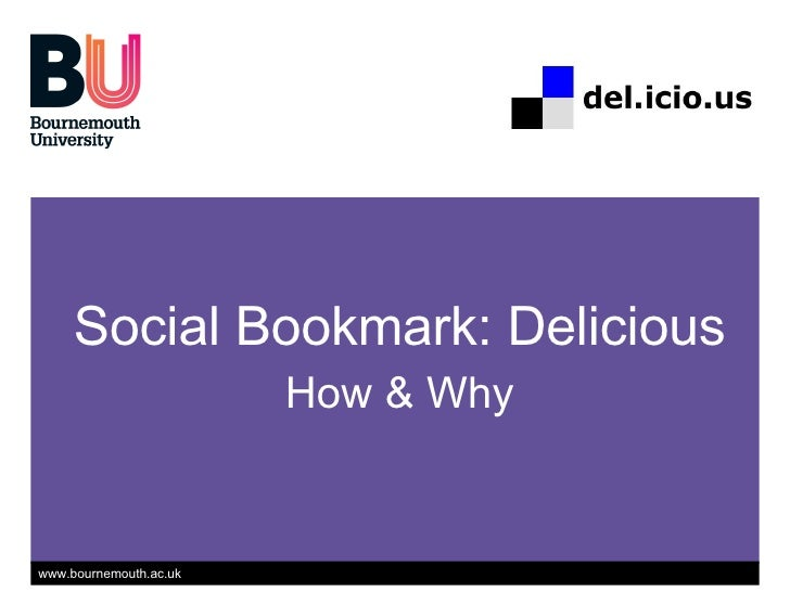 Social Bookmark: Delicious How & Why